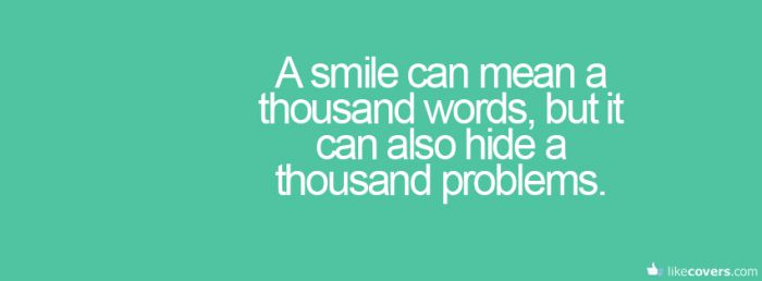 A smile can mean a thousand words