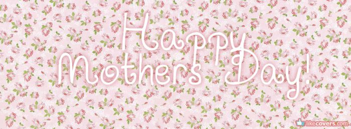 Happy Mothers Day pink flowers pattern