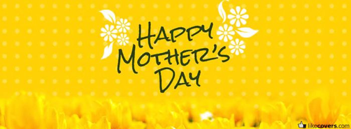 Happy Mothers day yellow cover with flowers